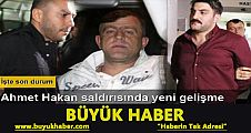 Ahmet Hakan saldırısında yeni gelişme