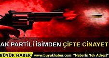 AK Partili eski belediye başkanı Mehmet Kertiş 2 kişiyi öldürdü