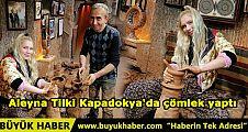 Aleyna Tilki Kapadokya'da çömlek yaptı