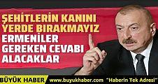 İlham Aliyev'den Ermenistan'a sert sözler!
