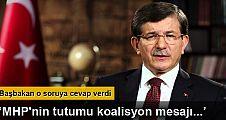 Başbakan Ahmet Davutoğlu: 'MHP'nin tutumu koalisyon mesajı vermez'
