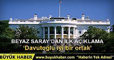 Beyaz Saray'dan Davutoğlu için ilk açıklama