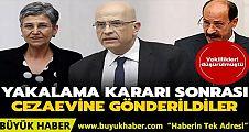 Vekilliği düşürülen CHP'li Berberoğlu, HDP'li Güven ve Farisoğulları, tutuklanarak cezaevine gönderildi