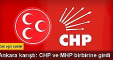CHP'den MHP'ye sert tepki