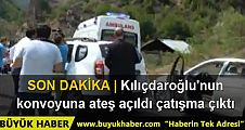Kılıçdaroğlu'nun konvoyu Artvin'de çatışmanın arasında kaldı