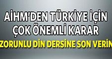 AİHM Türkiye'de zorunlu din dersi'ne son verilmeli