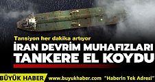 İran Devrim Muhafızları BAE'ye yakıt taşıyan tankere el koydu