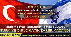 İsrail medyasından Türkiye ile anlaşma yorumu