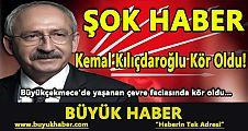 Kemal Kılıçdaroğlu Kör oldu!