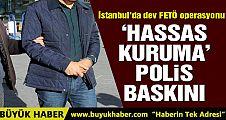 İstanbul'da adliye ve cezaevlerine operasyon