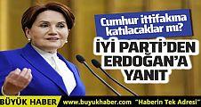 İYİ Parti'den Cumhurbaşkanı Erdoğan'a yanıt! Cumhur İttifakı'na mı katılacaklar?