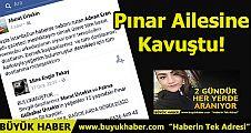 Pınar Ailesine Kavuştu!