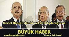 Devlet Bahçeli'den bir ret de Kılıçdaroğlu'na