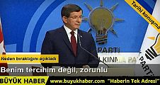 Başbakan Ahmet Davutoğlu Benim tercihim değil zaruri