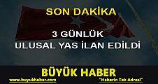 Başbakan Davutoğlu: 3 günlük yas ilan edildi