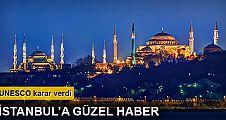UNESCO'dan İstanbul'a güzel haber, gözler Selçuk'ta