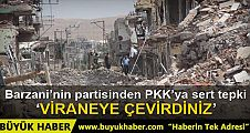 Barzani'nin partisinden PKK'ya sert tepki