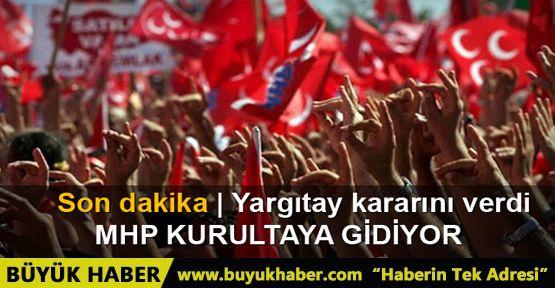 Yargıtay, MHP'de kurultay kararını onadı