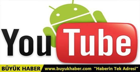 Youtube, Android için değişiyor