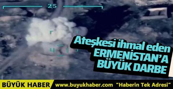 Ateşkese uymayan Ermenistan'a büyük darbe