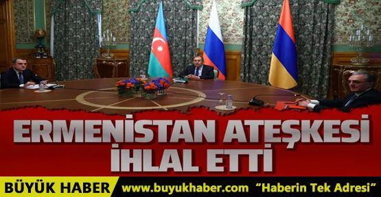 Azerbaycan'dan açıklama! Ermenistan ateşkesi ihlal etti