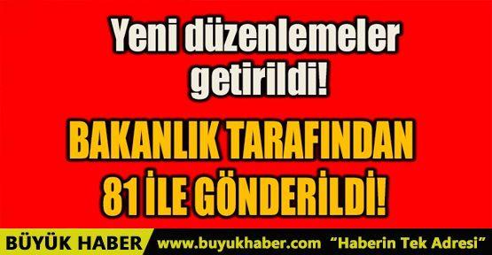 BAKANLIK TARAFINDAN 81 İLE GÖNDERİLDİ!