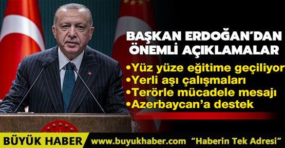 Başkan Erdoğan'dan yüz yüze eğitim açıklaması Eğitimin kapsamını genişletme kararı aldık