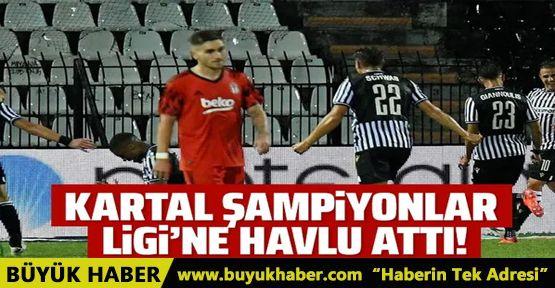 Beşiktaş Şampiyonlar Ligi'ne havlu attı!
