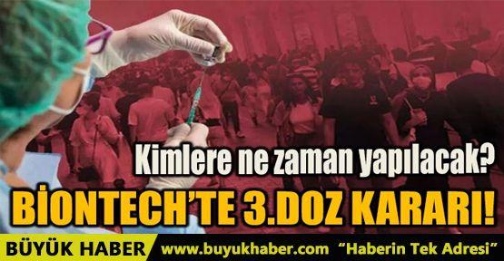 BİONTECH'TE 3.DOZ KARARI