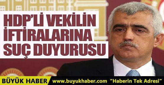 Çirkin iftiralarda bulunan HDP'li vekile suç duyurusunda bulunuldu!