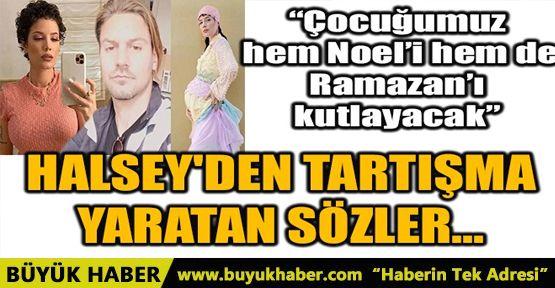 """""""ÇOCUĞUMUZ HEM NOEL'İ HEM DE RAMAZAN'I KUTLAYACAK"""""""