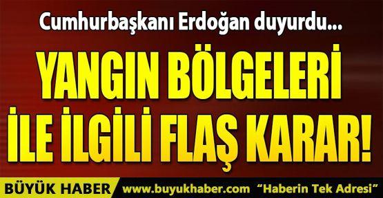 Cumhurbaşkanı Erdoğan duyurdu! Yangından etkilenen yerler afet bölgesi ilan edildi