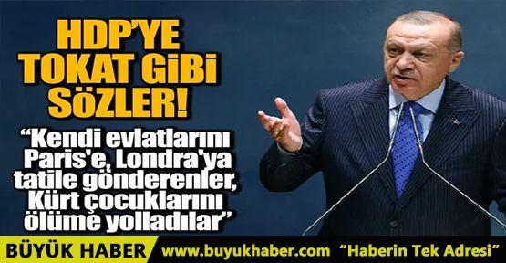 Cumhurbaşkanı Erdoğan'dan HDP'ye tokat gibi sözler!