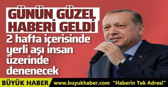 Cumhurbaşkanı Erdoğan'dan yerli aşı müjdesi geldi