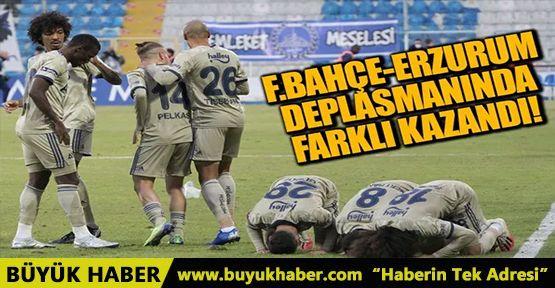 Fenerbahçe, Erzurum deplasmanında farklı kazandı!