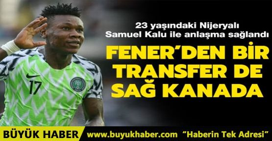 Fenerbahçe, Samuel Kalu ile anlaşma sağladı