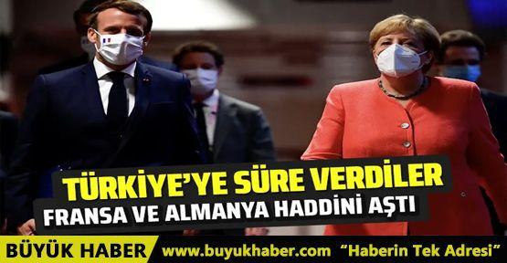 Fransa ve Almanya'dan haddini aşan açıklama! Türkiye'ye süre verdiler