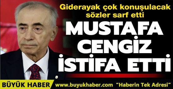 Galatasaray Başkanı Mustafa Cengiz, Kulüpler Birliği'ndeki görevinden istifa etti