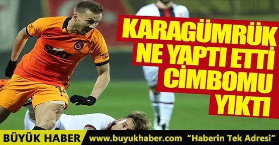Galatasaray deplasmanda Karagümrük'e yıkıldı!