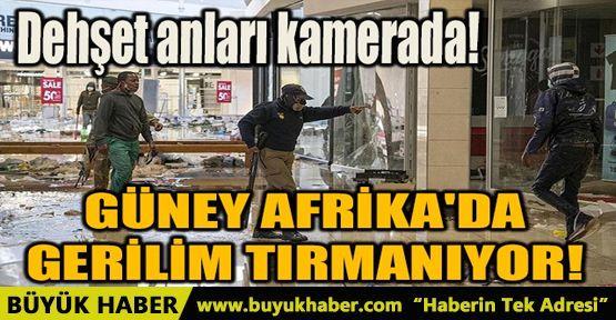 GÜNEY AFRİKA'DA GERİLİM TIRMANIYOR!