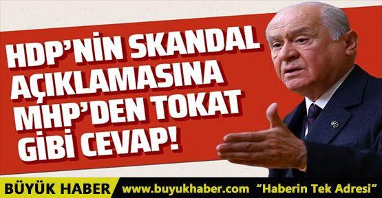 HDP'nin skandal Devlet Bahçeli açıklamasına MHP'den tokat gibi cevap