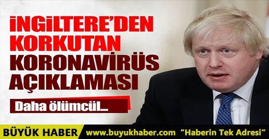 İngiltere Başbakanı Johnson'dan korkutan yeni tip koronavirüs açıklaması