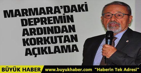 Marmara'da deprem oldu korkutan açıklama geldi