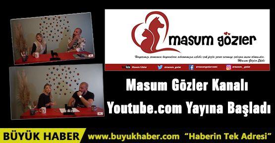 Masum Gözler Kanalı Youtube.com Yayına Başladı