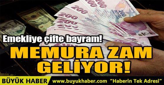 MEMURA ZAM GELİYOR