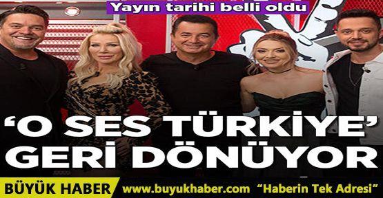 'O Ses Türkiye' geri dönüyor