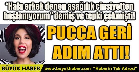 PUCCA GERİ ADIM ATTI!