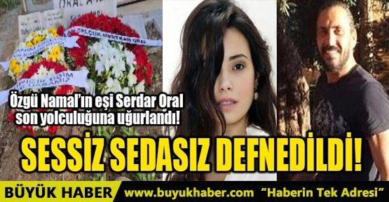 SESSİZ SEDASIZ DEFNEDİLDİ