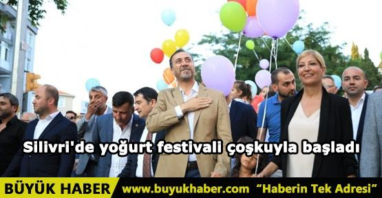 Silivri'de yoğurt festivali çoşkuyla başladı