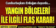 Cumhurbaşkanı Erdoğan duyurdu! Yangından...
